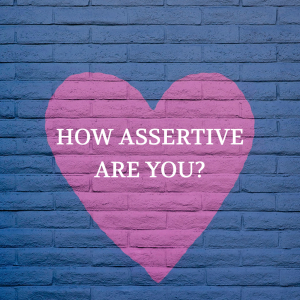 How Assertive Are You Quiz