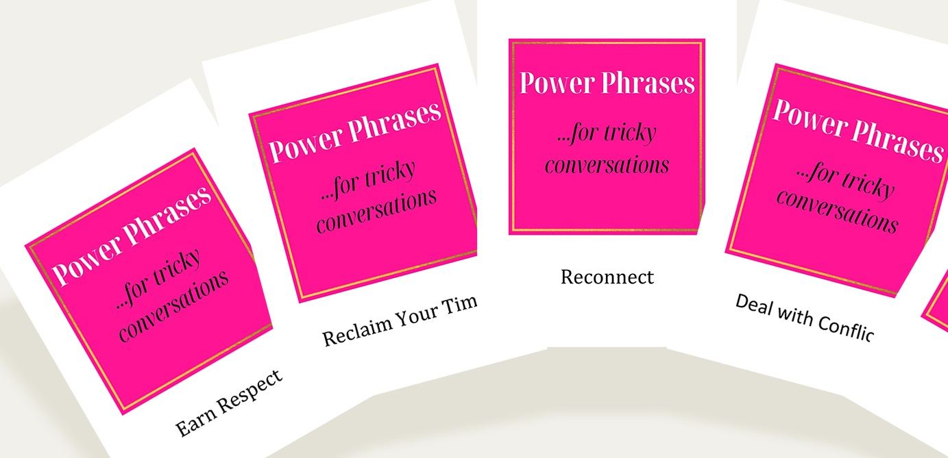 Power Phrase for Tricky Conversations